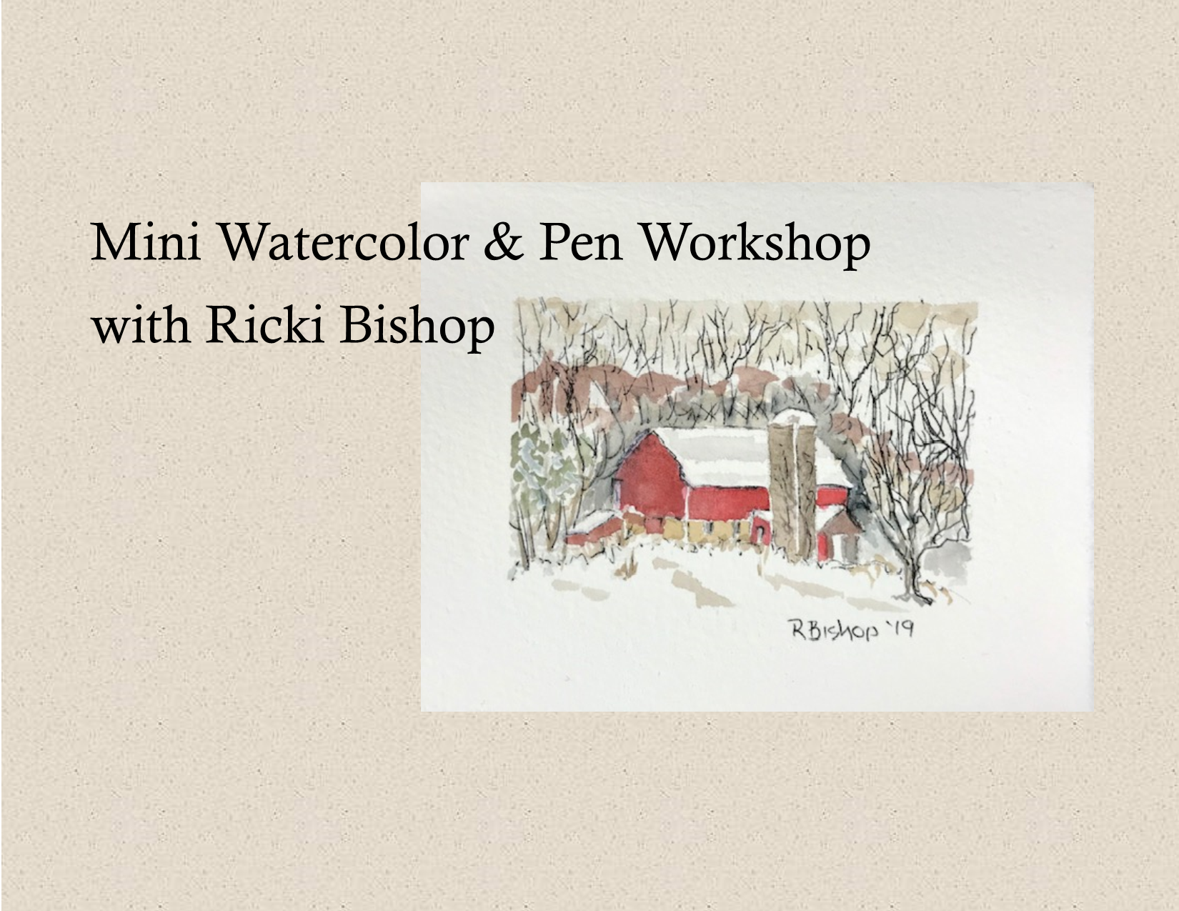 A painting of a winter barn scene along with the artist Ricki Bishop's name.