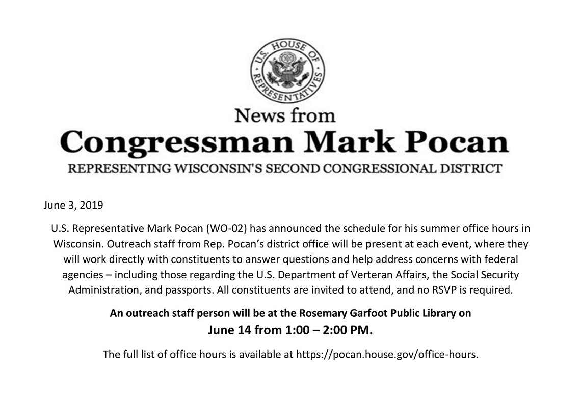Announcement that staff for U.S. Rep. Mark Pocan's outreach staff will be at the library 6/14 from 1-2PM
